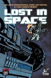Titan Comics - The Lakes International Comic Art Festival - Lost in Space Anthology #01