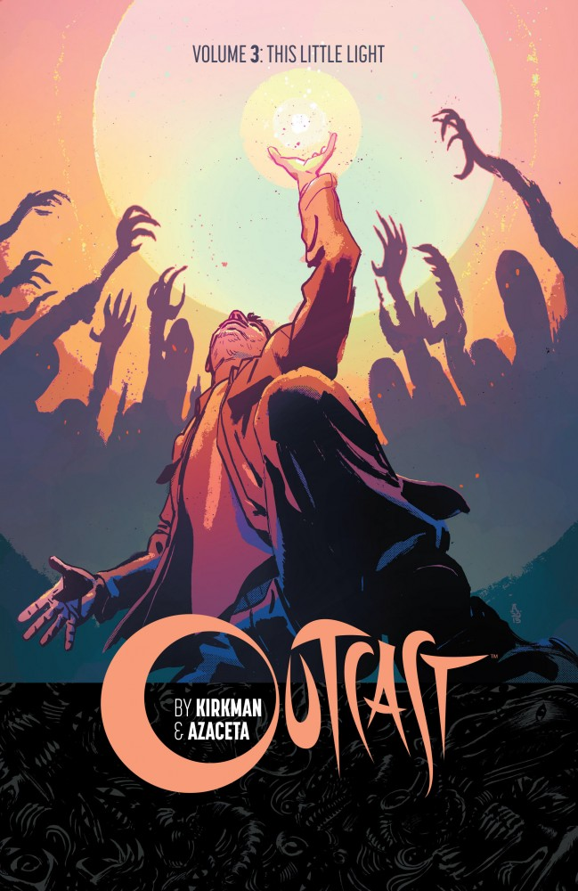 Outcast Vol.3 - This Little Light