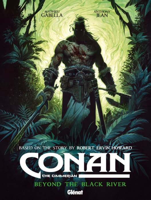 Conan the Cimmerian Vol.3 - Beyond the Black River