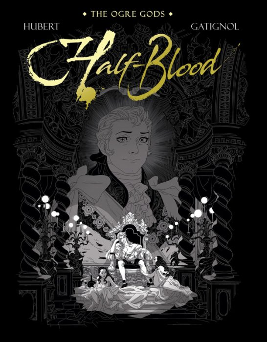 The Ogre Gods Vol.2 - Half-Blood