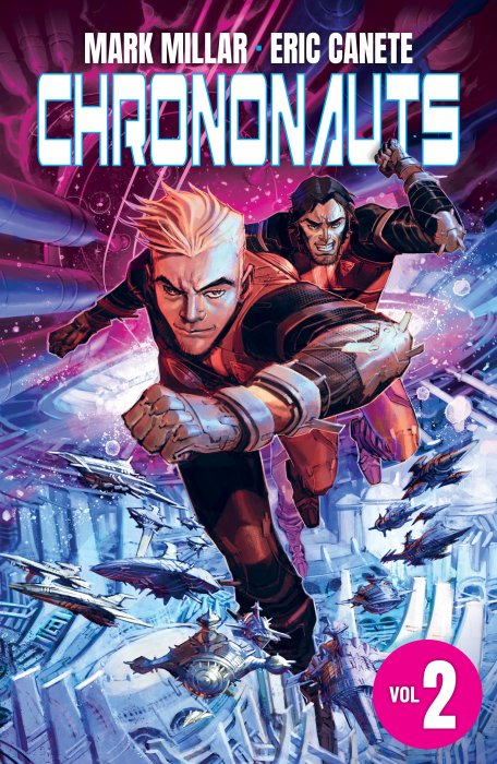 Chrononauts Vol.2 - Futureshock