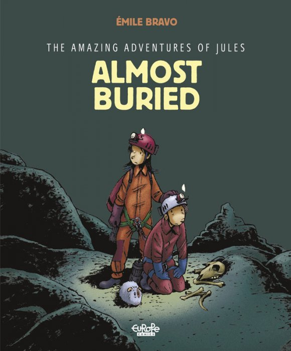The Amazing Adventures of Jules #3 - Almost Buried!